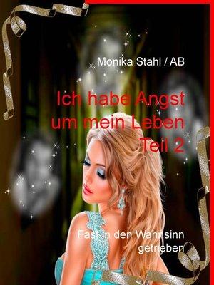 cover image of Ich habe Angst um mein Leben Teil 2