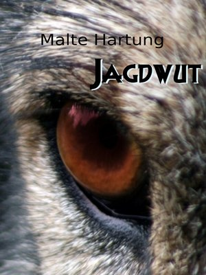 cover image of Jagdwut