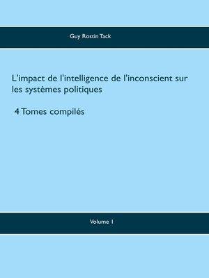 cover image of L'impact de l'intelligence de l'inconscient sur les systèmes politiques