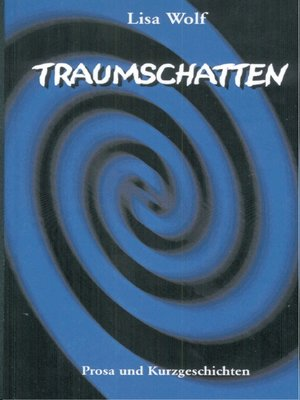 cover image of Traumschatten