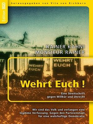cover image of Wehrt Euch! Eine Streitschrift gegen Willkür und Unrecht