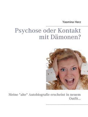 cover image of Psychose oder Kontakt mit Dämonen?