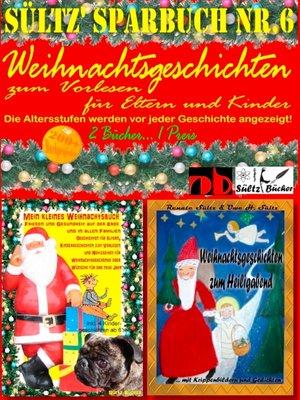 cover image of Sültz' Sparbuch Nr.6--Weihnachten--Weihnachtsgeschichten für Eltern und Kinder zum Vorlesen