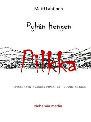 cover image of Pyhän Hengen pilkka