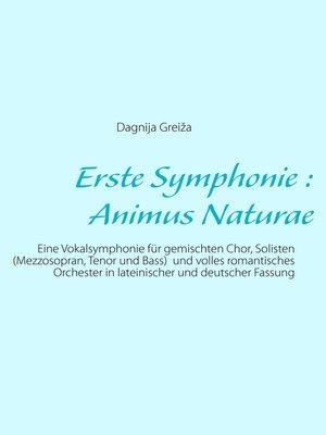 cover image of Erste Symphonie --Animus Naturae