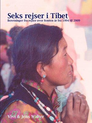 cover image of Seks rejser i Tibet