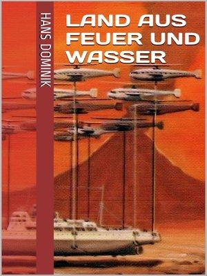 cover image of Land aus Feuer und Wasser