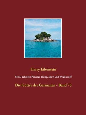 cover image of Sozial-religiöse Rituale--Thing, Spott und Zweikampf