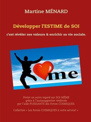 cover image of Développer l'ESTIME de SOI