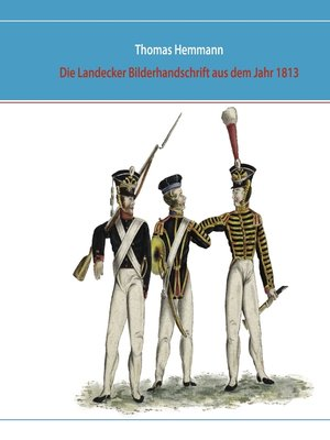cover image of Die Landecker Bilderhandschrift aus dem Jahr 1813