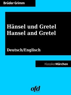 cover image of Hänsel und Gretel--Hansel and Gretel