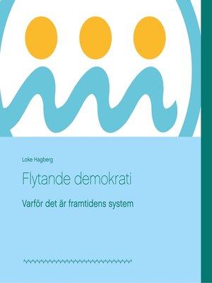 cover image of Flytande demokrati
