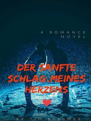 cover image of Der sanfte Schlag, meines Herzens!