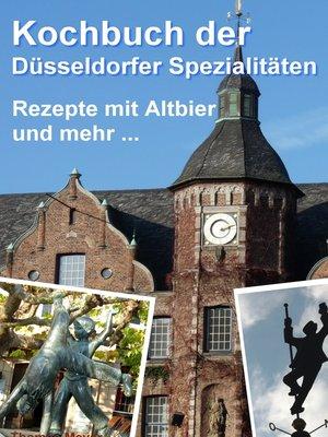 cover image of Kochbuch der Düsseldorfer Spezialitäten