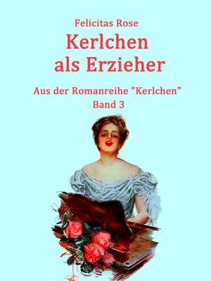 cover image of Kerlchen als Erzieher