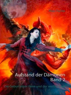 cover image of Aufstand der Dämonen. Band 2