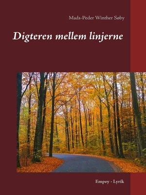 cover image of Digteren mellem linjerne