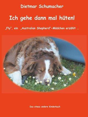 cover image of Ich gehe dann mal hüten!