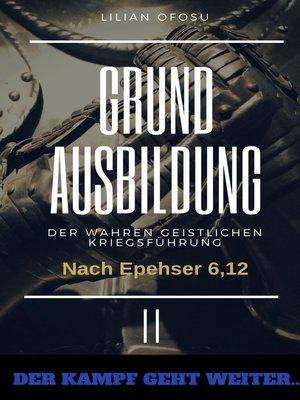 cover image of Grundausbildung der wahren gesitlichen Kriegsführung II