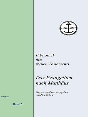 cover image of Das Evangelium nach Matthäus