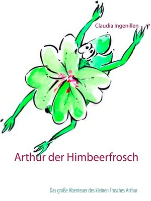 cover image of Arthur der Himbeerfrosch