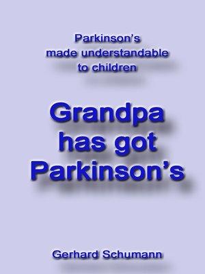 cover image of Grandpa has got Parkinson´s