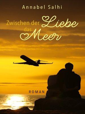 cover image of Zwischen der Liebe das Meer