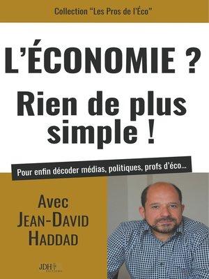 cover image of L'Economie? Rien de plus simple!