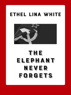 cover image of The Elephant Never Forgets