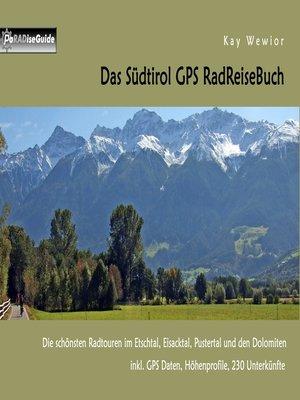 cover image of Das Südtirol GPS RadReiseBuch
