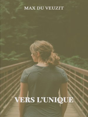 cover image of Vers l'unique
