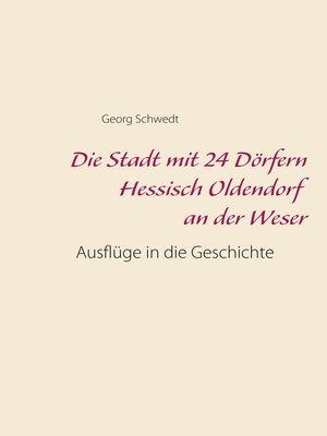 cover image of Die Stadt mit 24 Dörfern Hessisch Oldendorf an der Weser