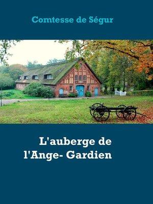 cover image of L'auberge de l'Ange- Gardien