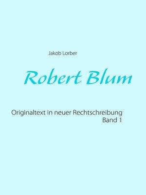cover image of Robert Blum 1