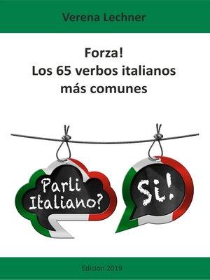 cover image of Forza! Los 65 verbos italianos más comunes