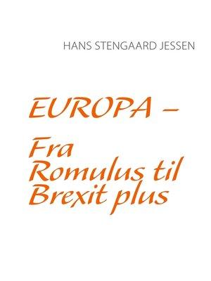 cover image of Europa--Fra Romulus til Brexit plus