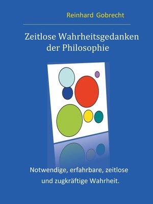 cover image of Zeitlose Wahrheitsgedanken der Philosophie