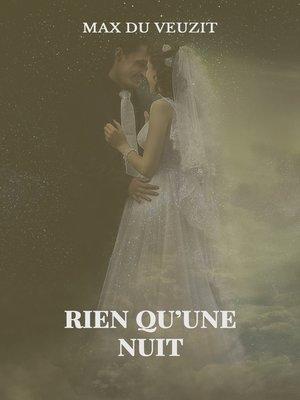 cover image of Rien qu'une nuit