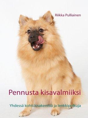 cover image of Pennusta kisavalmiiksi