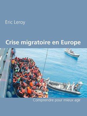 cover image of Crise migratoire en Europe