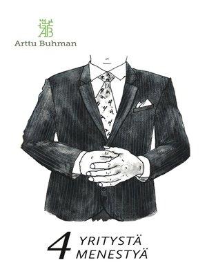 cover image of 4 Yritystä Menestyä