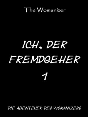 cover image of Ich, der Fremdgeher 1
