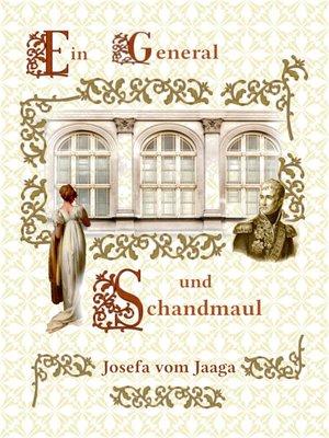 cover image of Ein General und Schandmaul