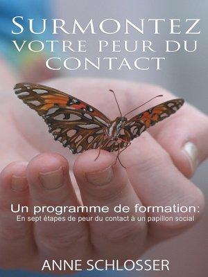 cover image of Surmontez votre peur du contact