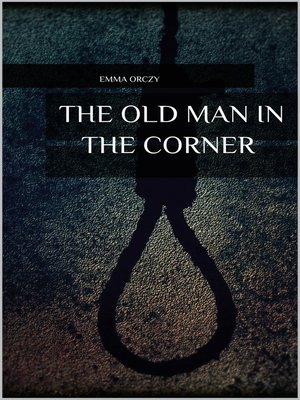 cover image of The Old Man in the Corner