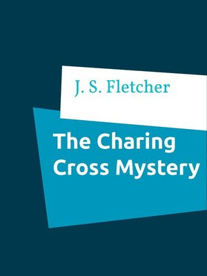 cover image of The Charing Cross Mystery