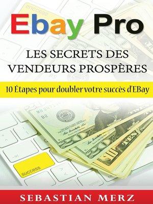 cover image of EBay Pro--Les Secrets Des Vendeurs Prospères
