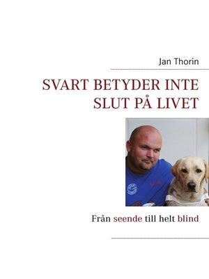 cover image of Svart betyder inte slut på livet