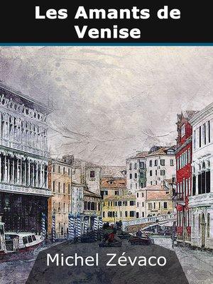 cover image of Les Amants de Venise