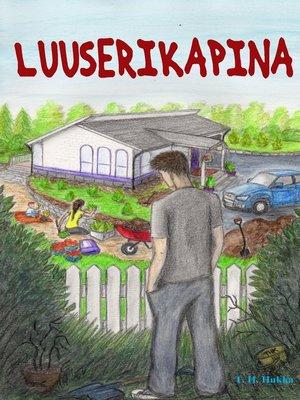 cover image of Luuserikapina